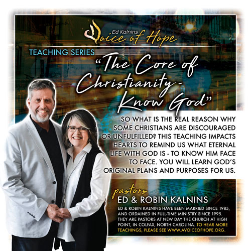 The Core of Christianity - Know God